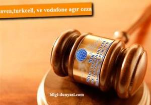 BTK'dan Avea, Turkcell ve Vodafone'a ağır para cezası bilgi-dunyasi.com